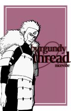 burgundy thread • tobirama senju by nicevibe