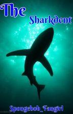 The Sharkdent by Spongebob_Fangirl