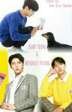 Baby Yeon & Woonie Hyung (VIXX LeoN / NeO Fanfiction) by Kimeunseob93