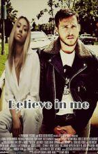 Believe in me - EM PAUSA by RayhBennett