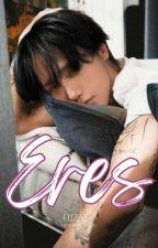 ERES -La Ventaja De Un Amor Imposible- (KyuSung) by Gnusey_yzarc