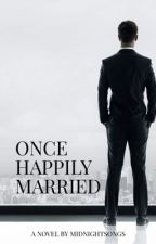 Once Happily Married by MidnightSongs