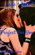 PERFECT FOR YOU :COMPLETA: (Elizabeth Gillies Y Victoria Justice) by DayDeWatsonGranger
