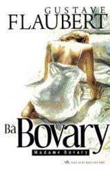 Bà Bovary - Gustave Flaubert by acewilson181
