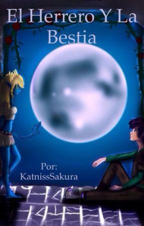El herrero y la bestia by KatnissSakura