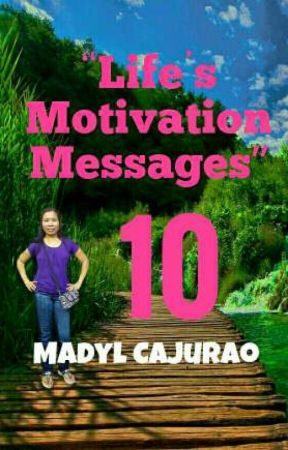 Life's Motivation Messages (Book 10) - Don't Give Up - Wattpad