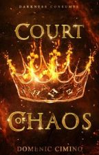 Court of Chaos by geekwithamouth