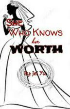 She Who Knows Her Worth by Jei_Yu