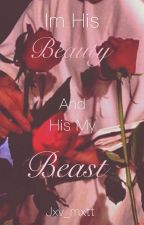 •I'm His Beauty, and His my Beast• (Manxboy) [Mpreg] by Jxv_Mxtt