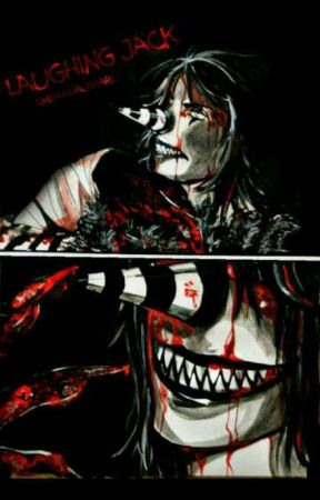 The Clown's Human (Laughing Jack x Reader) by DarkFireDragoness