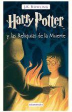 Harry Potter y las Reliquias de la Muerte by amorcito2110