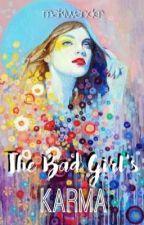 The Bad Girl's Karma by makiwander