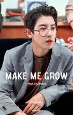 Make Me Grow - Pcy {Park Chanyeol} by heygama