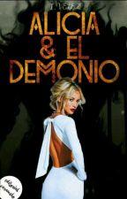 Alicia & El Demonio [Serie Los Últimos Días #2.5] by IVelez1