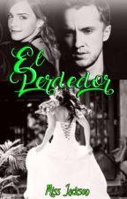 El Perdedor [Dramione]  by AndromedaJackson_