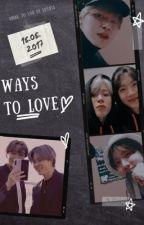 hopemin   ways to love by nsfw-baepsae