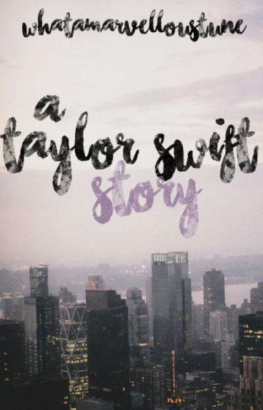 A Taylor Swift Story