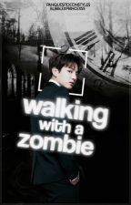 Walking with a zombie. [Vkook] [PROXIMAMENTE] by panquesitoconstyles