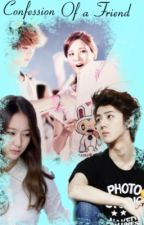 Confession of a Friend [SeoHan Fanfic] (COMPLETE) by maycee34567