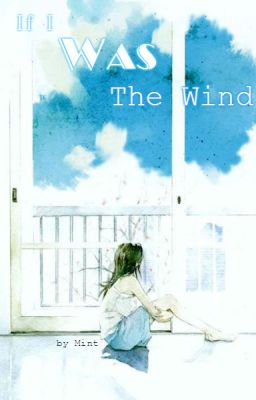 If I Was The Wind