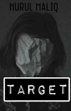 TARGET by NurulMaliq