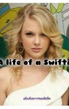 A life of a Swiftie by givemefoodss