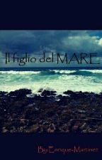 Il Figlio Del MARE by Enrique-Martinez