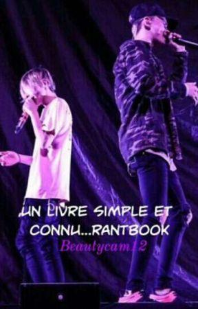 Un Livre Simple Et Connu... RANTBOOK ! by beautycam12