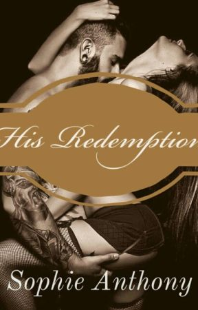His Redemption by Sophieanthony