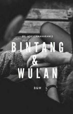 Bintang & Wulan  by AdellaMaharani2