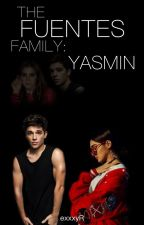 The Fuentes Family: Yasmin by exxxyR