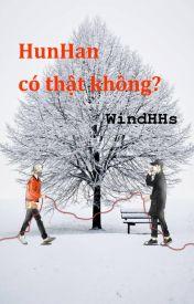Đọc Truyện HunHan có thật không?