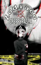Zodiaco Creepypasta by Moonlightdarkshadow