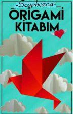 ORİGAMİ KİTABIM by BERIVAN295