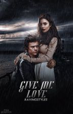 Give me love • H. Styles German Translation by Ravingstyles_