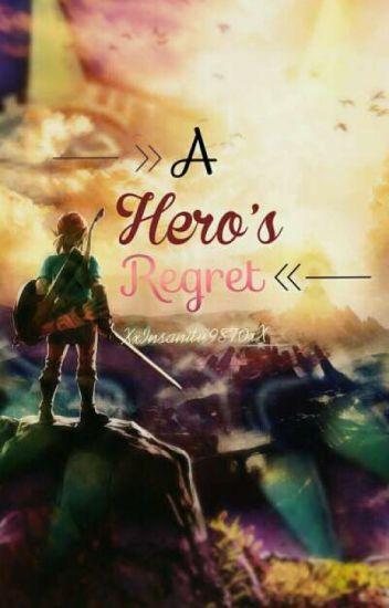 A Hero's Regret [Link x Reader] - XxInsanity9870xX - Wattpad