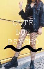 Cute but psycho | wojna youtube  by Ifyou_were_ari