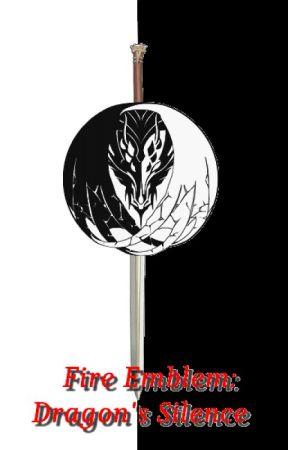 Fire Emblem: Dragon's Silence (Le silence du dragon) by zeliez28