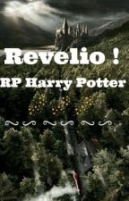 REVELIO !-RP Harry Potter ✨ by PeregrinaToregaelson