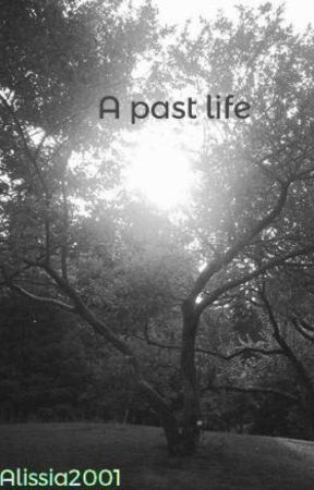 A past life by Alissia2001