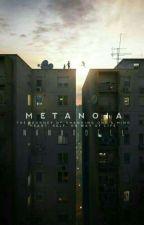 [C] M E T A N O I A  by bellofa