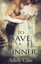 To Save a Sinner by adeleclee