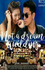 Not a dream wedding by Ve_eeeeee