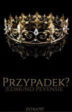 Przypadek?   Edmund Pevensie (Remont) by TakaSobieZeTka707