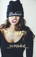 'TIL DEATH [Andy Biersack fan-fiction] by _Morphine_