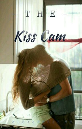The Kiss Cam by AlexandriaYY