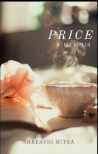Price: A Memoir by shreashi96