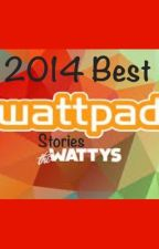 2014 Best Wattpad Stories by October143