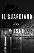Il guardiano del museo by laurac_ita