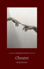 Cheater by XharwaX